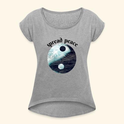 spread peace - Women's Roll Cuff T-Shirt