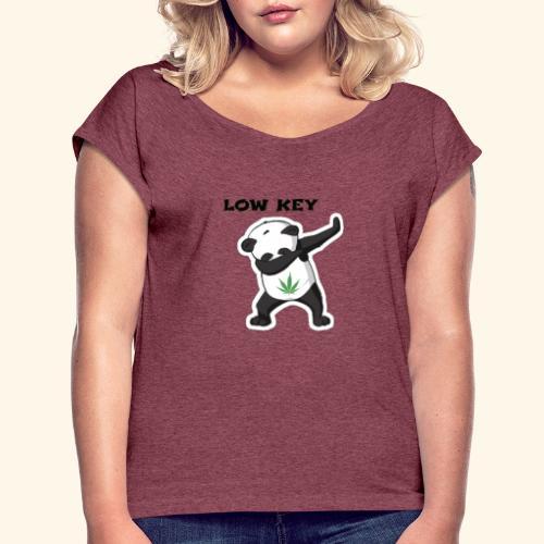 LOW KEY DAB BEAR - Women's Roll Cuff T-Shirt