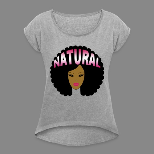 Natural Afro (Pink) - Women's Roll Cuff T-Shirt