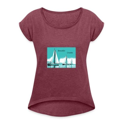 Beautiful Croatia - Women's Roll Cuff T-Shirt