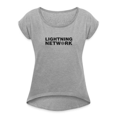 Lightning Network Bitcoin Tshirt - Women's Roll Cuff T-Shirt