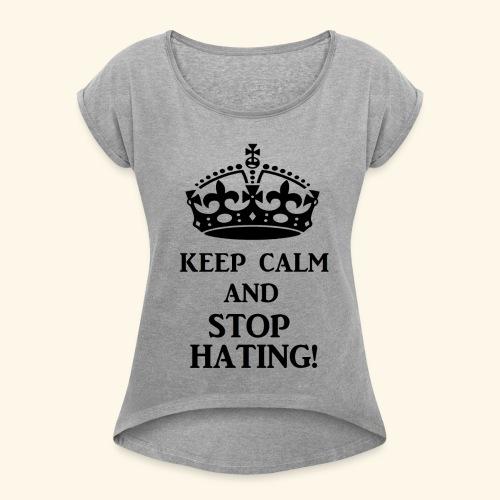 stoph8ingblk - Women's Roll Cuff T-Shirt