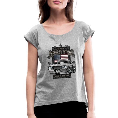 Classic American Muscle Car - Women's Roll Cuff T-Shirt