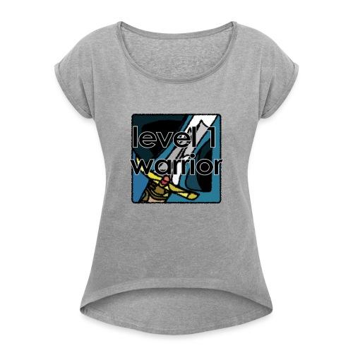 Warcraft Baby: Level 1 Warrior - Women's Roll Cuff T-Shirt