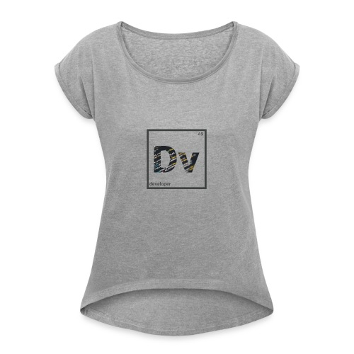 Developer - Women's Roll Cuff T-Shirt