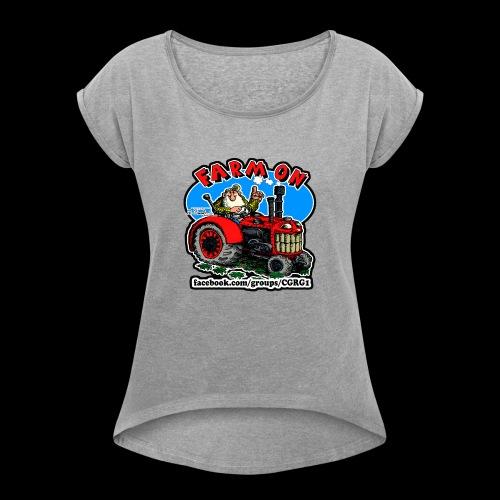 Mr Natural Farm On - Women's Roll Cuff T-Shirt