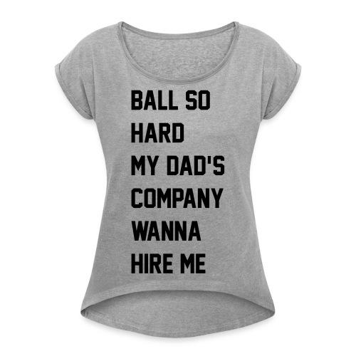 ni__asinparis - Women's Roll Cuff T-Shirt