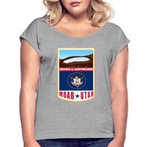 Utah - Moab, Arches & Canyonlands - Women's Roll Cuff T-Shirt