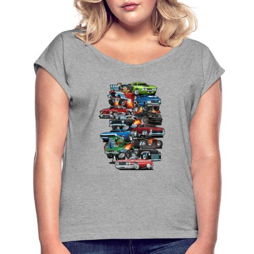 Car Madness! Muscle Cars and Hot Rods Cartoon - Women's Roll Cuff T-Shirt