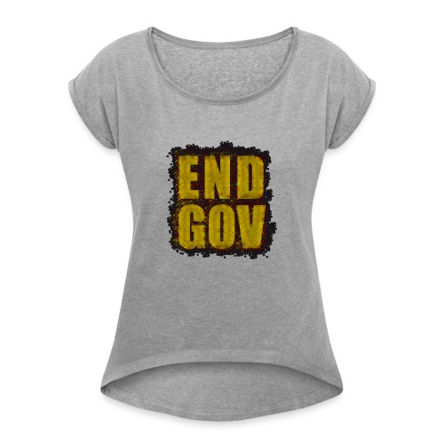 END GOV Sprinkled Design - Women's Roll Cuff T-Shirt