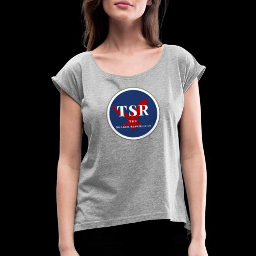 The Shaker Republican - Women's Roll Cuff T-Shirt