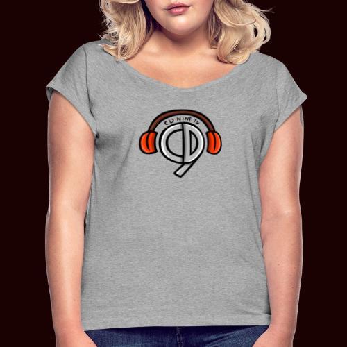 CDNine-TV - Women's Roll Cuff T-Shirt
