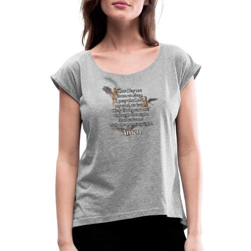 Bedtime prayer for Children - Women's Roll Cuff T-Shirt