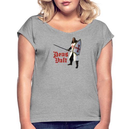 Crusader Deux Vult - Women's Roll Cuff T-Shirt