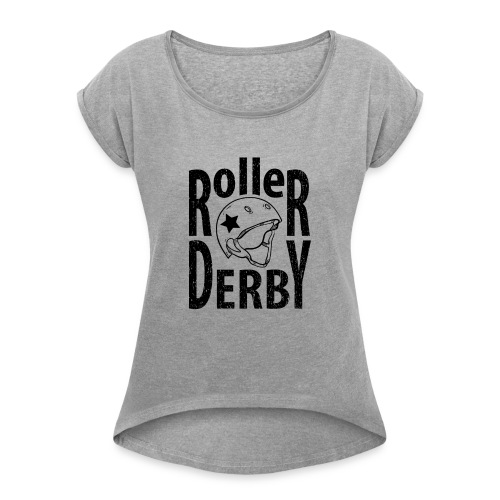 Roller derby helmet typography - Women's Roll Cuff T-Shirt