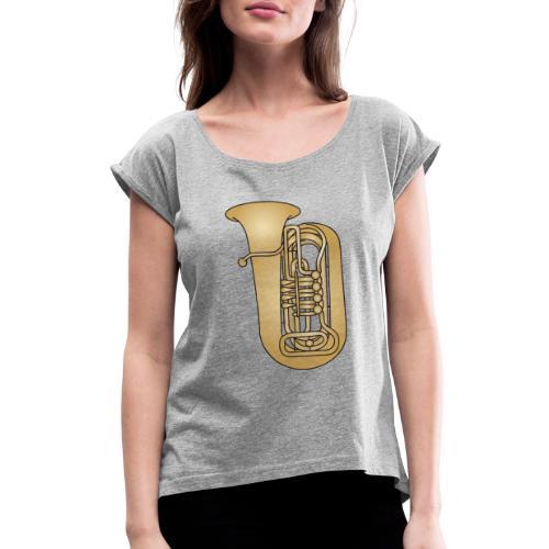 Tuba brass - Women's Roll Cuff T-Shirt