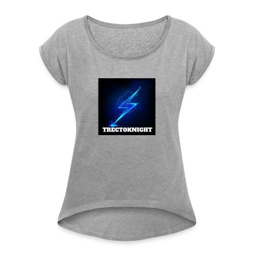 TRECTOKNIGHT - Women's Roll Cuff T-Shirt