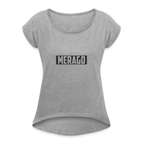 Transparent_Merago_Text - Women's Roll Cuff T-Shirt