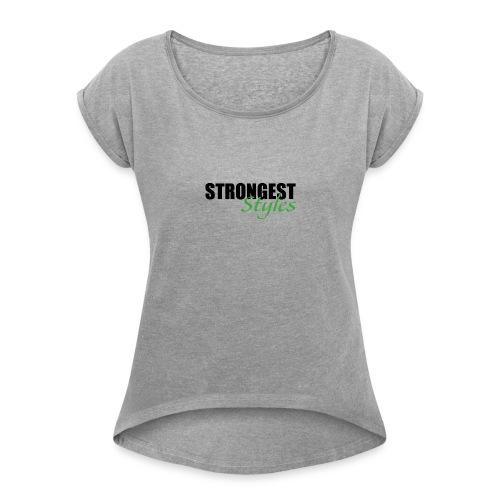 strongest styles 03 - Women's Roll Cuff T-Shirt