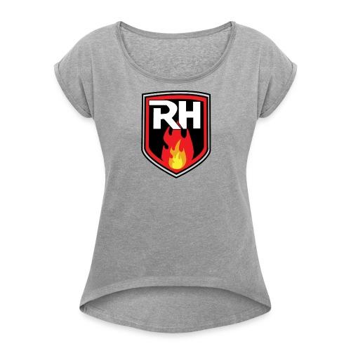 RHNRL - Women's Roll Cuff T-Shirt