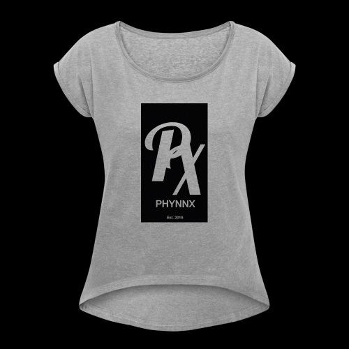 Phynnx - Women's Roll Cuff T-Shirt