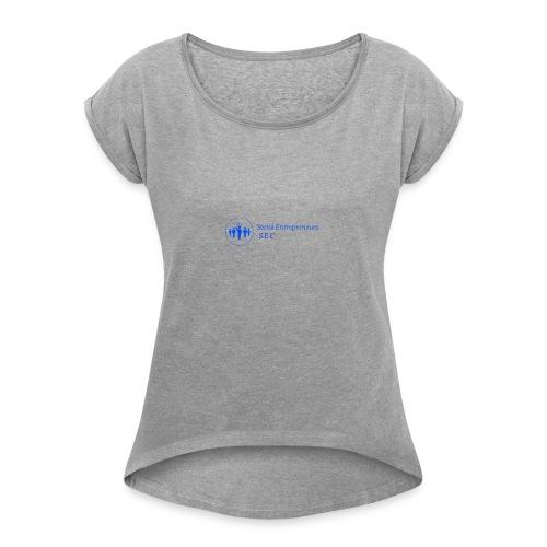 Social E - Women's Roll Cuff T-Shirt