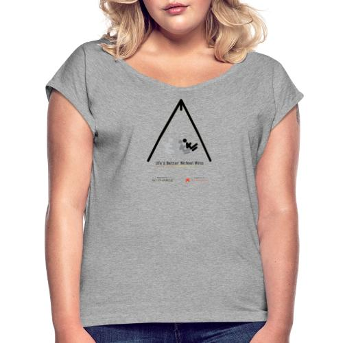 Life's better without wires: Swing - SELF - Women's Roll Cuff T-Shirt