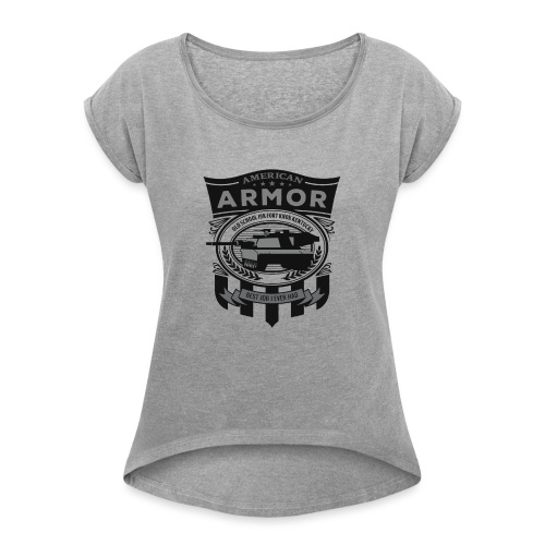 American Armor: Old School - Women's Roll Cuff T-Shirt