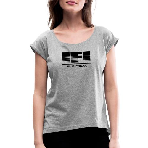 IFI MERCHANDISE - Women's Roll Cuff T-Shirt