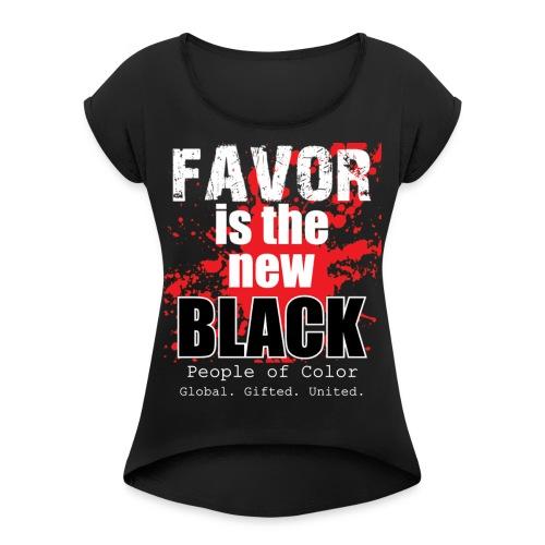 FavorMenBetterFontHIGHRES - Women's Roll Cuff T-Shirt