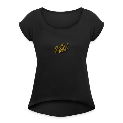 Cursive Gold VISI Text - Women's Roll Cuff T-Shirt