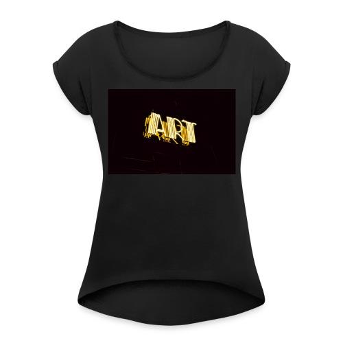 ART - Women's Roll Cuff T-Shirt