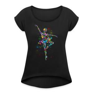 Ballerina - Butterfly - Ballet - Women's Roll Cuff T-Shirt