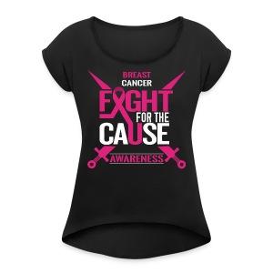 Breast Cancer Awareness - Women's Roll Cuff T-Shirt
