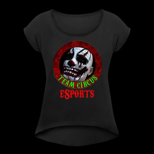 Team Circus eSports Logo - Women's Roll Cuff T-Shirt