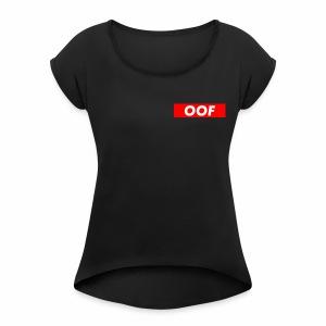 OOF Apparel - Women's Roll Cuff T-Shirt