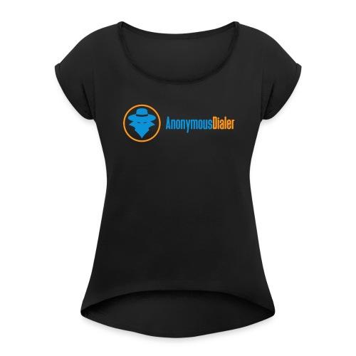 Anonymous Dialer Apparel - Women's Roll Cuff T-Shirt