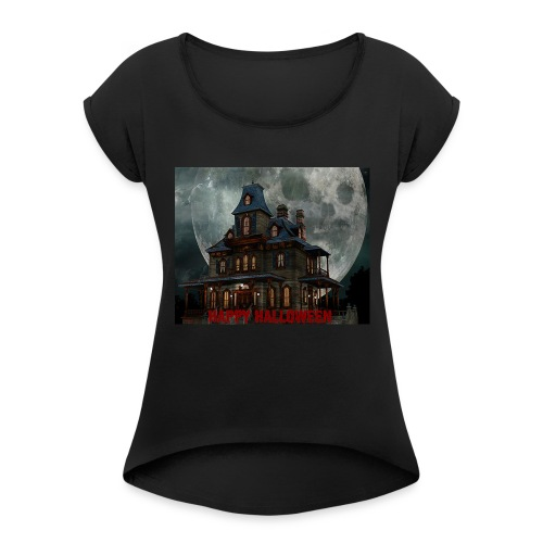 Happy Halloween! - Women's Roll Cuff T-Shirt
