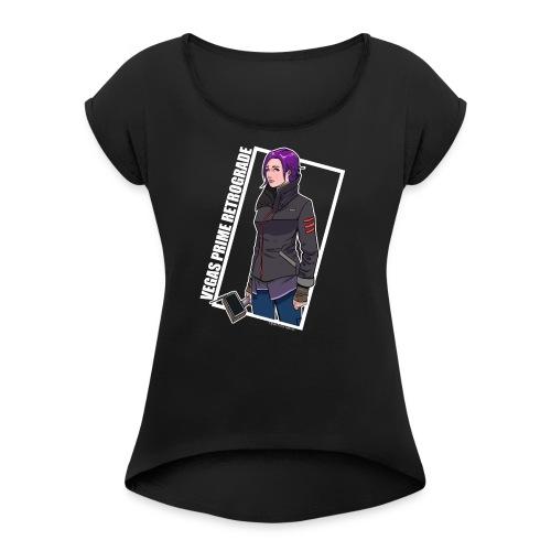 Vegas Prime Retrograde - Clara with White Border - Women's Roll Cuff T-Shirt