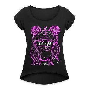 Just A Moon Girl - Women's Roll Cuff T-Shirt
