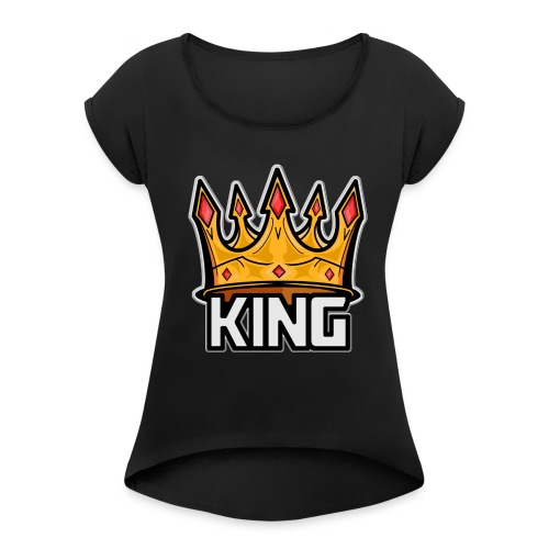 The Great Hero King - Women's Roll Cuff T-Shirt