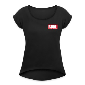 RDM t shirt - Women's Roll Cuff T-Shirt