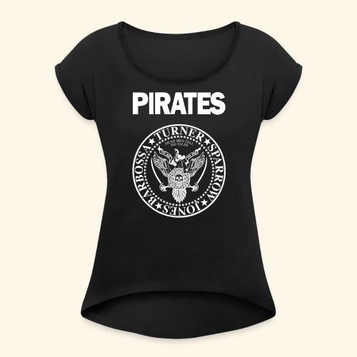 Punk Rock Pirates [heroes] - Women's Roll Cuff T-Shirt