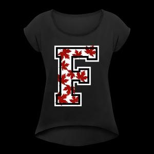 CANADIAN F logo - Women's Roll Cuff T-Shirt