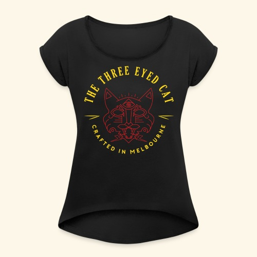 Look what the cat dragged in. - Women's Roll Cuff T-Shirt
