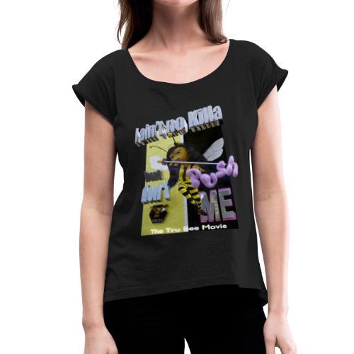 DontPush - Women's Roll Cuff T-Shirt