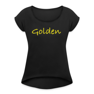 Golden Official - Women's Roll Cuff T-Shirt