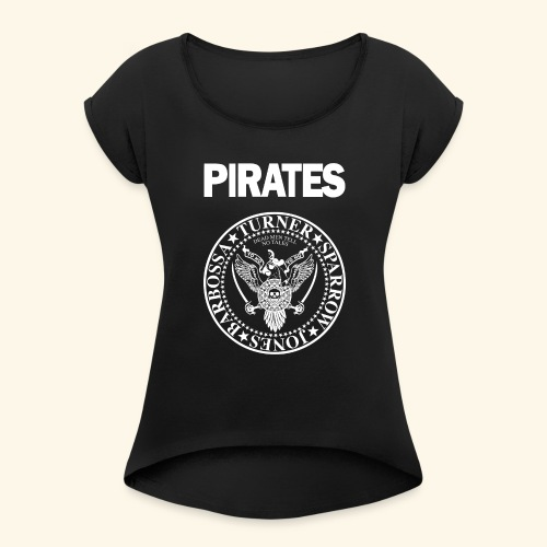 Punk Rock Pirates [heroes] - Women's Roll Cuff T-Shirt
