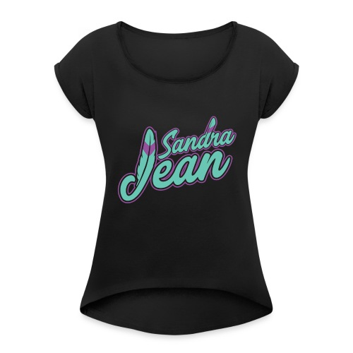 Sandra Jean - Women's Roll Cuff T-Shirt
