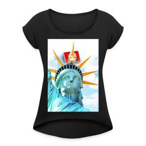 Lady Liberty Spikes Hillary - Women's Roll Cuff T-Shirt
